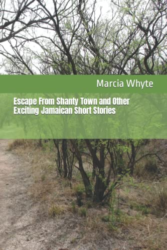 9781479356751: Escape From Shanty Town and Other Exciting Jamaican Short Stories
