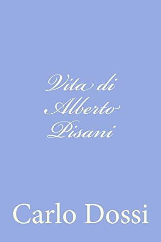 9781479358281: Vita di Alberto Pisani