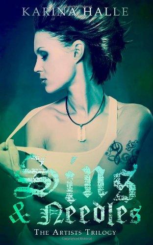 9781479359080: Sins & Needles (The Artists Trilogy)