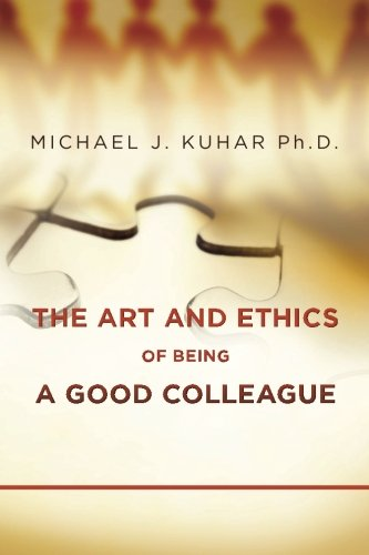 The Art and Ethics of Being a: Michael J. Kuhar