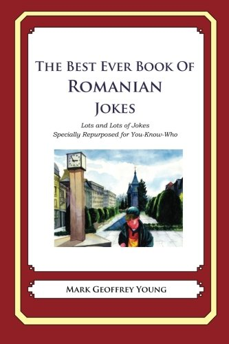 9781479359417: The Best Ever Book of Romanian Jokes: Lots and Lots of Jokes Specially Repurposed for You-Know-Who
