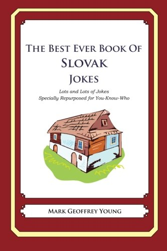9781479359936: The Best Ever Book of Slovak Jokes: Lots and Lots of Jokes Specially Repurposed for You-Know-Who