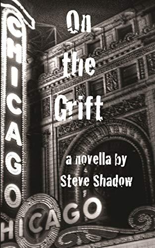 9781479361045: On the Grift: a novella
