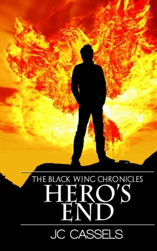 9781479361793: Hero's End: The Black Wing Chronicles (Volume 2)
