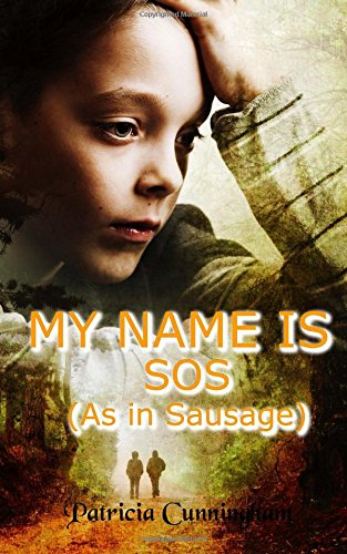 My Name Is SOS (1479361941) by Cunningham, Patricia