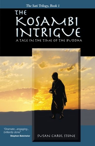 The Kosambi Intrigue; A Tale in the: Stone, Susan Carol