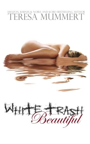 9781479363537: White Trash Beautiful: 1