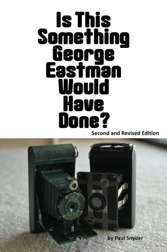 9781479363667: Is This Something George Eastman Would have Done?: The Decline and Fall of Eastman Kodak Company