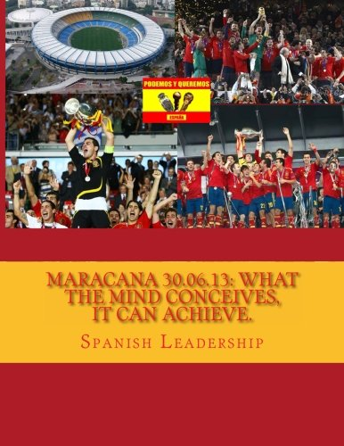 9781479364428: Maracana 30.06.13: What the mind conceives, it can achieve.: Volume 1