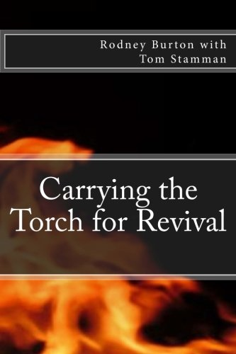 Carrying the Torch for Revival: Rodney Burton
