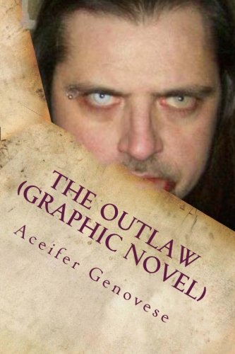 9781479366187: The Outlaw (graphic novel)