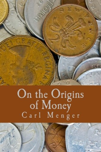 On the Origins of Money (Large Print Edition): Carl Menger