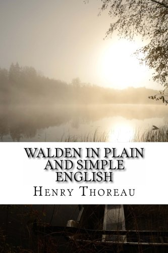 9781479367313: Walden In Plain and Simple English: Includes Study Guide, Complete Unabridged Book, Historical Context, Biography, and Character Index