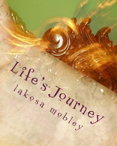 9781479367351: Life's Journey (Volume 1)