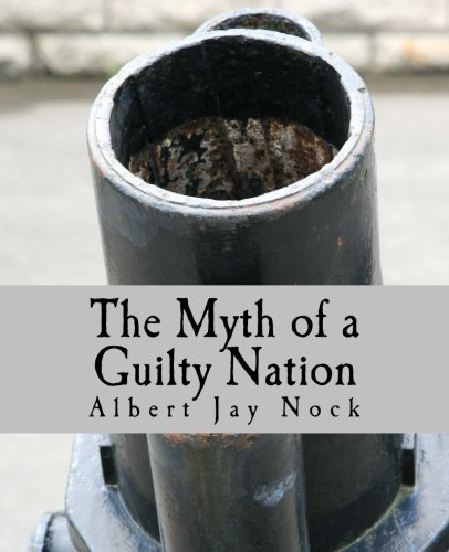 9781479367399: The Myth of a Guilty Nation (Large Print Edition)