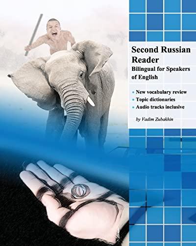 Second Russian Reader: Bilingual for Speakers of: Zubakhin, Vadim