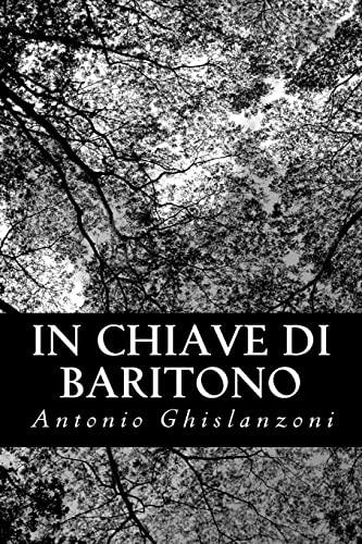 9781479368266: In chiave di baritono (Italian Edition)