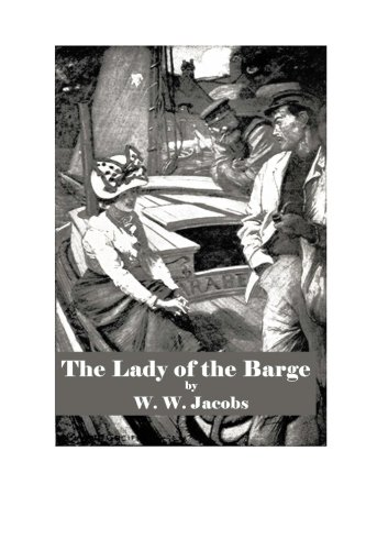 The Lady of the Barge: W. W. Jacobs