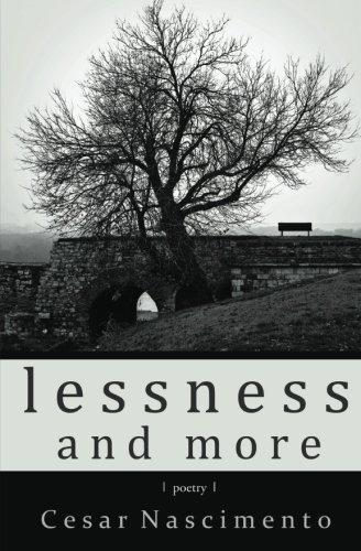 Lessness and More (Paperback): Cesar Nascimento