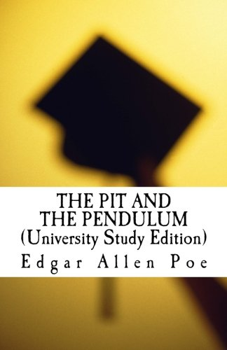 9781479371631: THE PIT AND THE PENDULUM (University Study Edition)