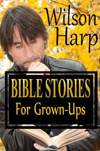 9781479372133: Bible Stories for Grown-Ups