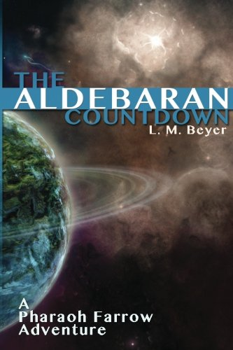 9781479374236: The Aldebaran Countdown: A Pharaoh Farrow Adventure