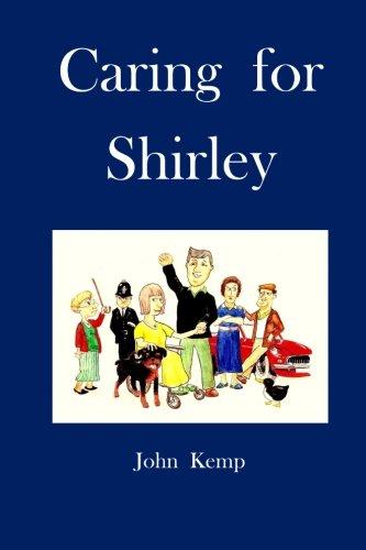 Caring for Shirley (Paperback): Prof John Kemp