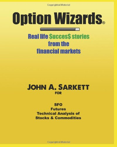 9781479374373: Option Wizards: Real life success stories from the financial markets (v2)