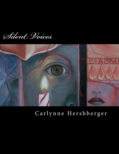 Silent Voices: Hershberger, Carlynne