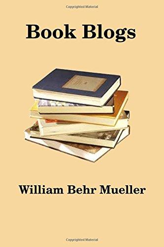 Book Blogs: Mueller, William Behr