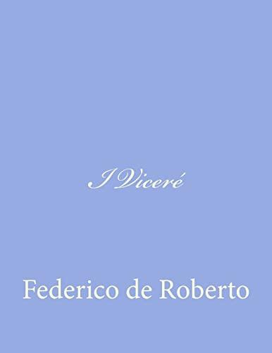 9781479376063: I Viceré (Italian Edition)