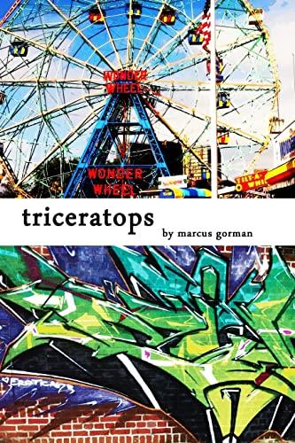 triceratops: Marcus Gorman