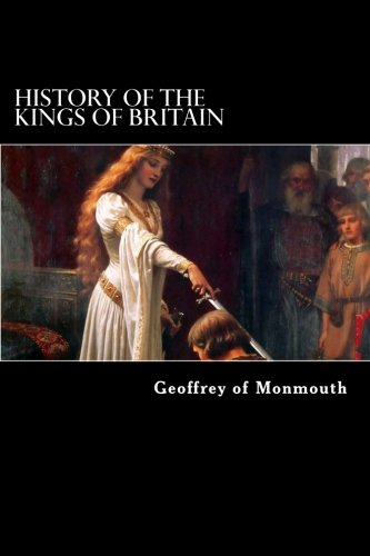 9781479376780: History of the Kings of Britain