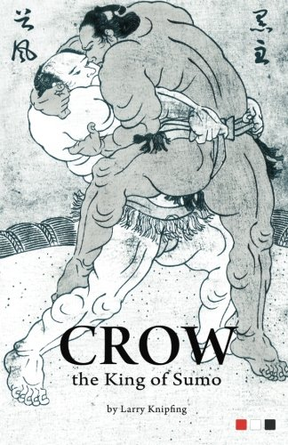 9781479377763: Crow, the King of Sumo