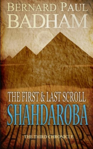 9781479378012: Shahdaroba - The First and Last Scroll