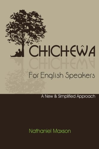 9781479378838: Chichewa for English Speakers: A New & Simplified Approach