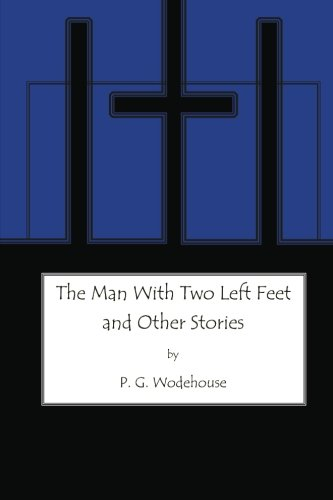 9781479379156: The Man with Two Left Feet: and Other Stories