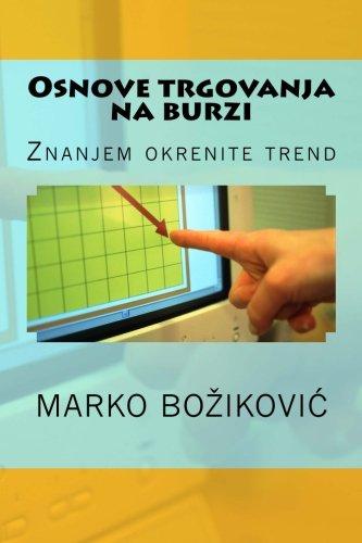 9781479380046: Osnove trgovanja na burzi: Title: Subtitle (Croatian Edition)