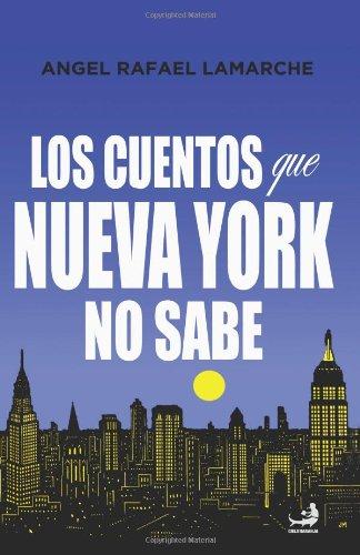 9781479380619: Los cuentos que Nueva York no sabe