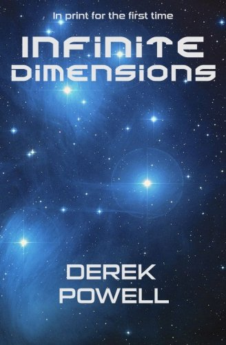 Infinite Dimensions (1479381365) by Derek Powell