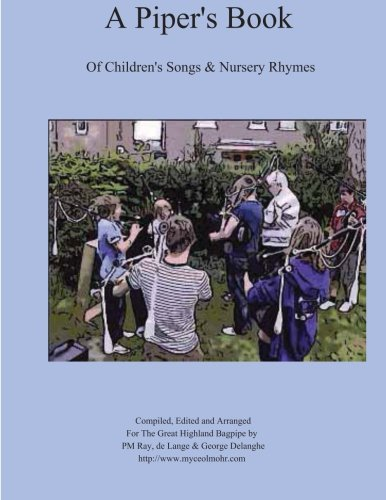 9781479382774: A Piper's Book of Children's Songs and Nursery Rhymes