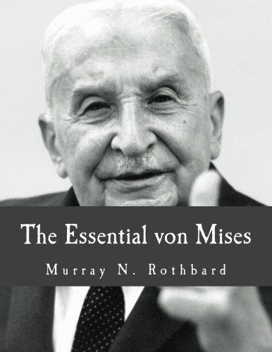 9781479383146: The Essential von Mises (Large Print Edition)