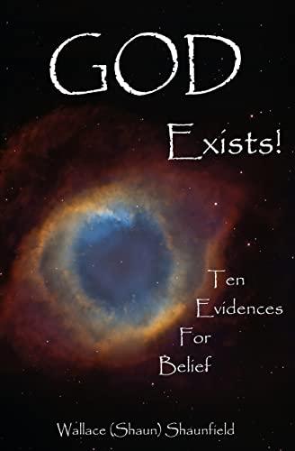 9781479383306: God Exists!: 10 Evidences for Belief