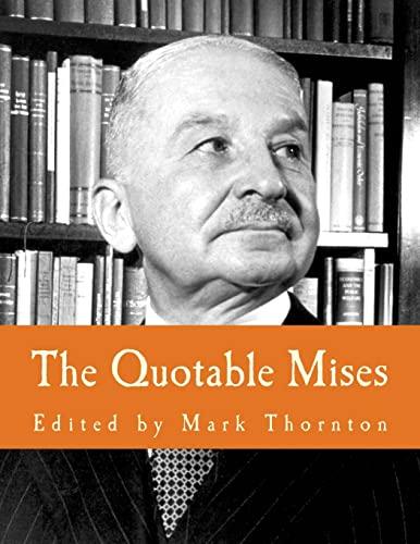 9781479384990: The Quotable Mises