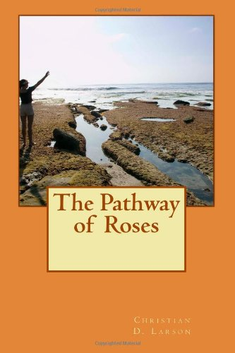 9781479386031: The Pathway of Roses
