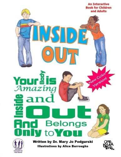9781479386055: Inside Out:Your Body is Amazing Inside and Out and Belongs Only to You, Color: Colorized Version