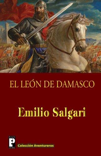 9781479386659: El Leon de Damasco (Spanish Edition)