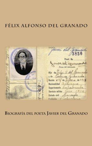 9781479388110: Biografia del poeta Javier del Granado