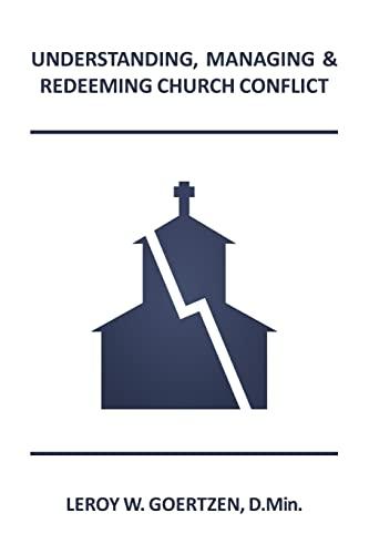 9781479388967: Understanding, Managing & Redeeming Church Conflict