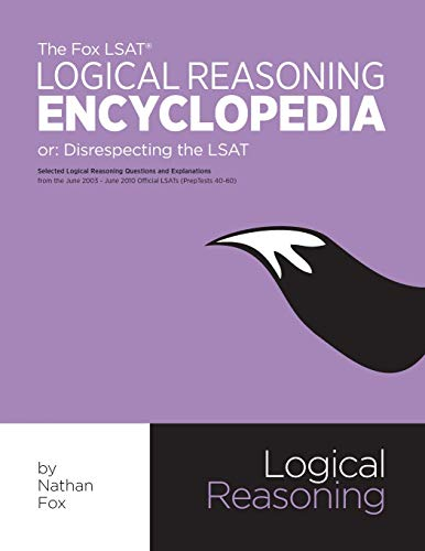 9781479391271: The Fox LSAT Logical Reasoning Encyclopedia: Disrespecting the LSAT